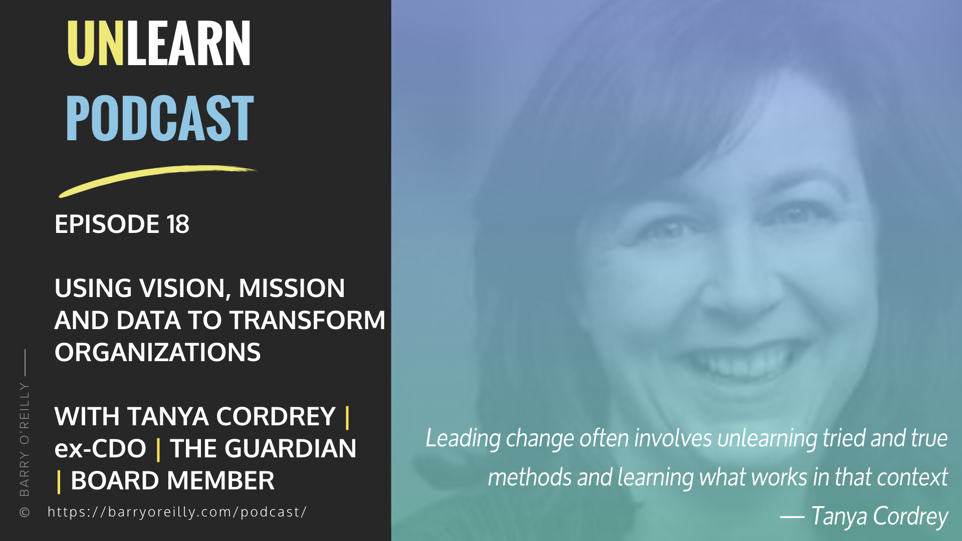 Vision, Mission and Data To Transform Organizations with Tanya Cordrey